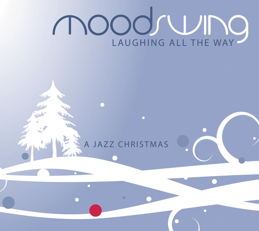 "MoodSwing ""Laughing All the Way"""